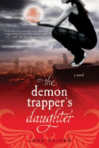 The Demon Trapper's Daughter by Jana Oliver *Alexa's Review*