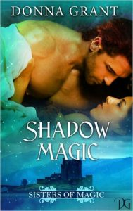 Shadow Magic by Donna Grant *Lisa's Review*