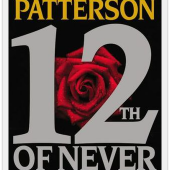 Stephanie Reviews 12th of Never by James Patterson & Maxine Paetro