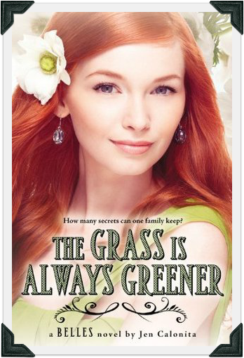The Grass is Always Greener by Jen Calonita