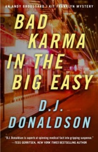 Bad Karma in the Big Easy by D J Donaldson
