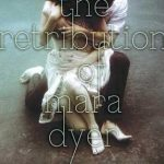 The Retribution of Mara Dyer by Michelle Hodkin