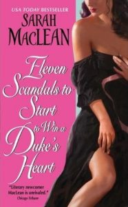 Eleven Scandals to Start to Win a Duke's Heart by Sarah MacLean *Alexa's Review*