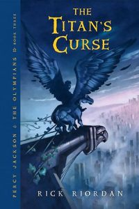 The Titan's Curse by Rick Riordan *Alexa's Review*