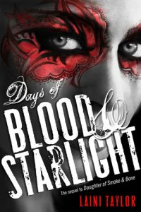 Audio Review: Days of Blood and Starlight by Laini Taylor *Alexa's Review*