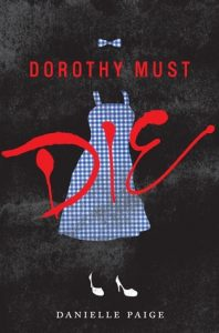 Dorothy Must Die *Bianca's Review