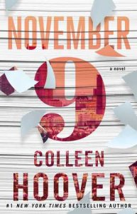 November 9 by Colleen Hoover *Alexa's Review*