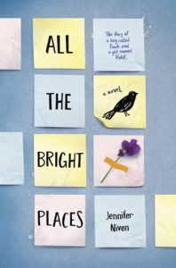 All the Bright Places *Bianca's Review