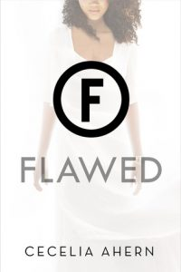 Flawed by Cecelia Ahern *Stephanie's Review*