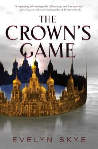 The Crown's Game by Evelyn Skye *Stephanie's Review*