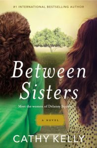 Between Sisters by Cathy Kelly *Stephanie's Review*