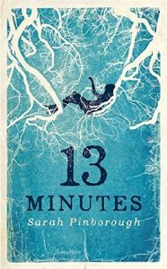 13 Minutes by Sarah Pinborough *Stephanie's Review*