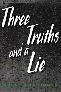 Three Truths and a Lie by Brent Hartinger *Stephanie's Review*