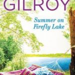 Summer on Firefly Lake by Jen Gilroy