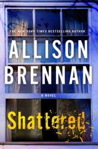 Shattered by Allison Brennan *Stephanie's Review*