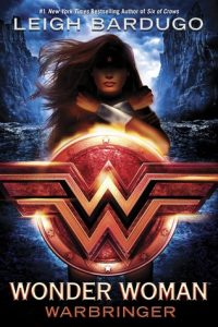 Wonder Woman: Warbringer by Leigh Bardugo *Alexa's Review*