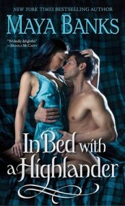 In Bed with a Highlander by Maya Banks *Alexa's Review*