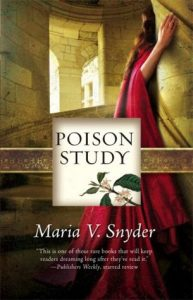 Poison Study by Maria V Snyder *Alexa's Review*