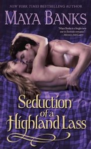 Seduction of a Highland Lass by Maya Banks *Alexa's Review*
