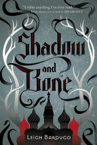 Shadow and Bone by Leigh Bardugo *Alexa's Review*