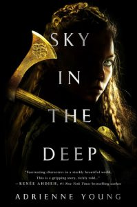 Blog Tour: Sky in the Deep by Adrienne Young *Alexa's Review*