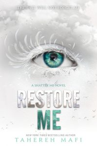 Restore Me by Tahereh Mafi *Alexa's Review*