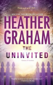 The Uninvited by Heather Graham *Stephanie's Review*