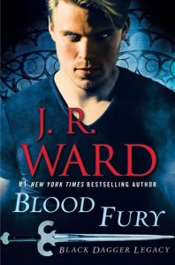 Blood Fury by JR Ward