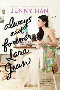 Always and Forever, Lara Jean by Jenny Han *Stephanie's Review*