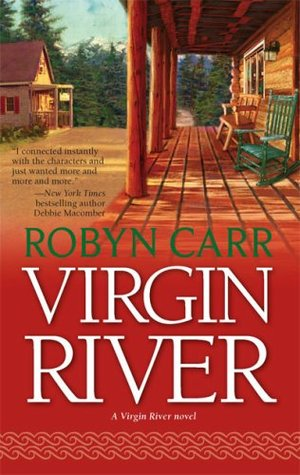 Virgin River by Robyn Carr *Stephanie's Review*
