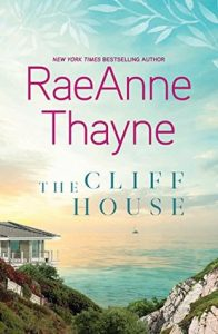 The Cliff House by RaeAnne Thayne *Stephanie's Review*