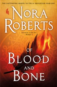 Of Blood and Bone by Nora Roberts *Stephanie's Review*