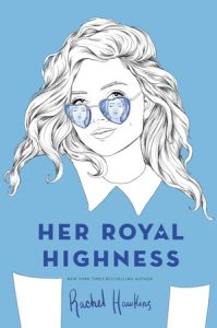 Her Royal Highness by Rachel Hawkins *Alexa's Review*