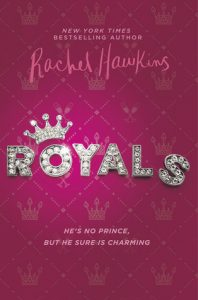 Royals by Rachel Hawkins *Alexa's Review*