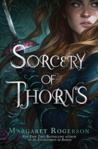 Sorcery of Thorns by Margaret Rogerson *Alexa's Review*