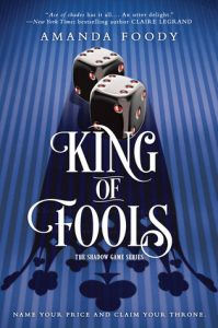 King of Fools by Amanda Foody *Alexa's Review*
