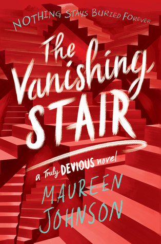 The Vanishing Staircase by Maureen Johnson