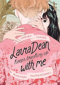 Laura Dean Keeps Breaking Up with Me by Mariko Tamaki & Rosemary Valero-O'Connell *Alexa's Review*
