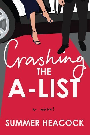 Crashing the A-List by Summer Heacock