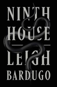 Ninth House by Leigh Bardugo *Alexa's Review*