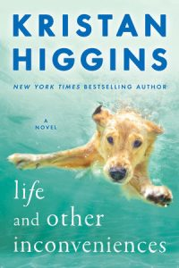Life and Other Inconveniences by Kristan Higgins *Stephanie's Review*