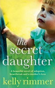 The Secret Daughter by Kelly Rimmer *Stephanie's Review*