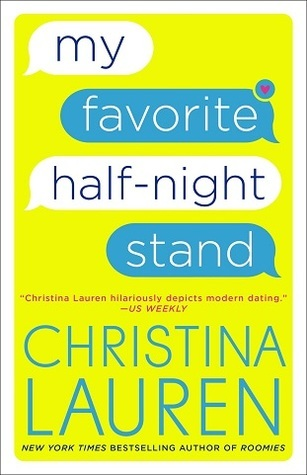 My Favorite Half-Night Stand by Christina Lauren