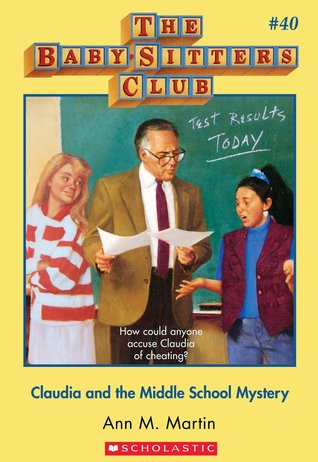 Claudia and the Middle School Mystery by Ann M. Martin