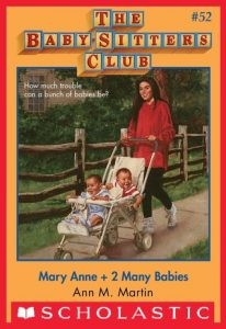 Mary Anne + 2 Many Babies by Ann M. Martin