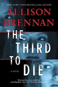 ARC Review: Third to Die by Allison Brennan *Stephanie's Review*