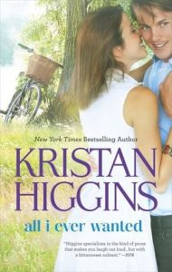 All I Ever Wanted by Kristan Higgins {Stephanie's Review}