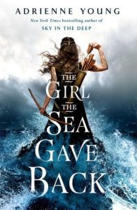 The Girl the Sea Gave Back by Adrienne Young {Stephanie's Review}