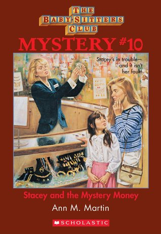 Stacey and the Mystery Money by Ann M. Martin
