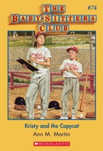 Kristy and the Copycat by Ann M. Martin